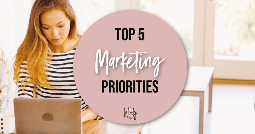 Top 5 Marketing Priorities Small Business Windy Lawson