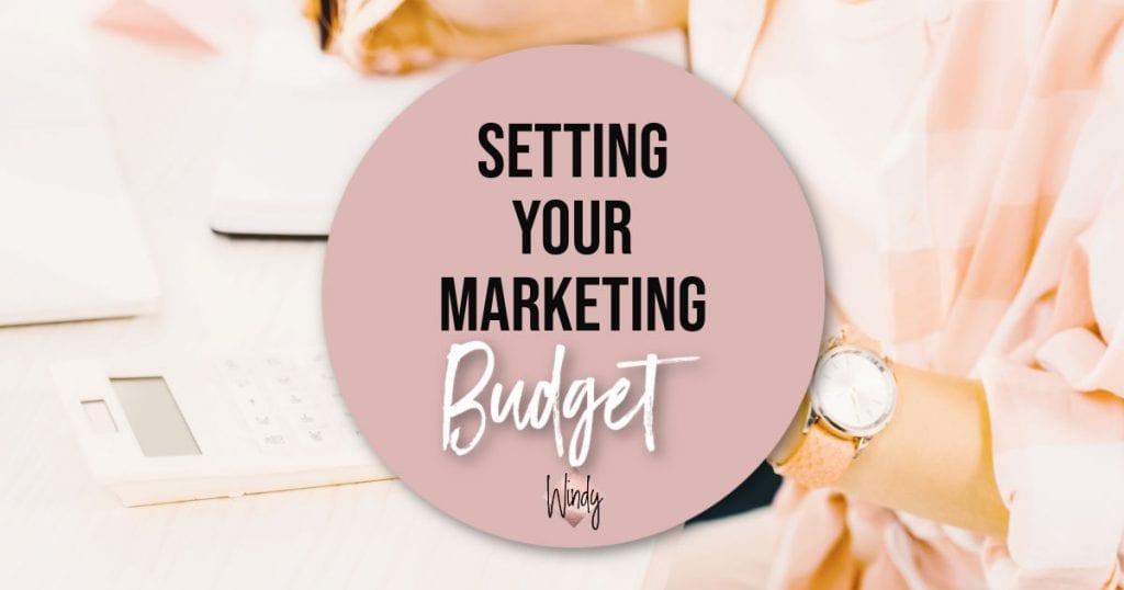 Setting Your Marketing Budget Windy Lawson