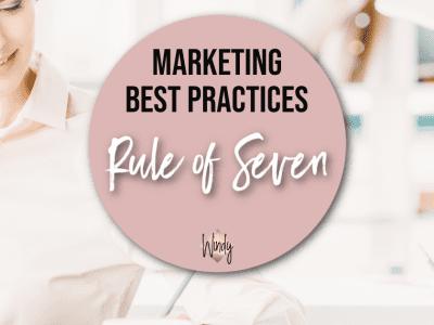 Marketing Rule of Seven Windy Lawson