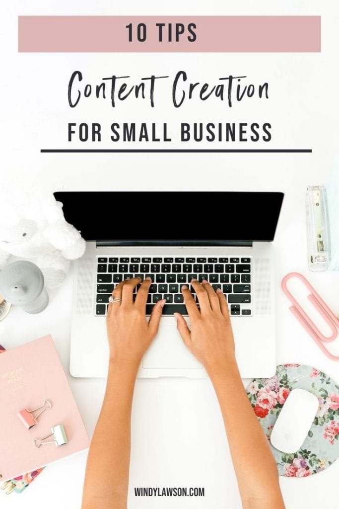 10 Tips: Content Creation for Small Business