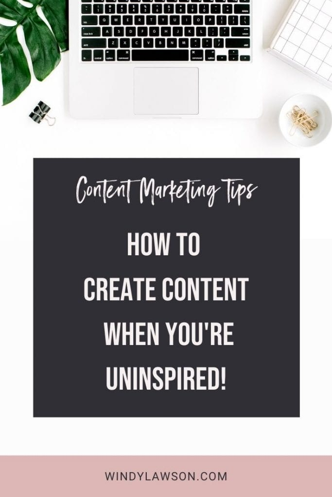 Content Marketing Tips: How to create content when you're uninspired