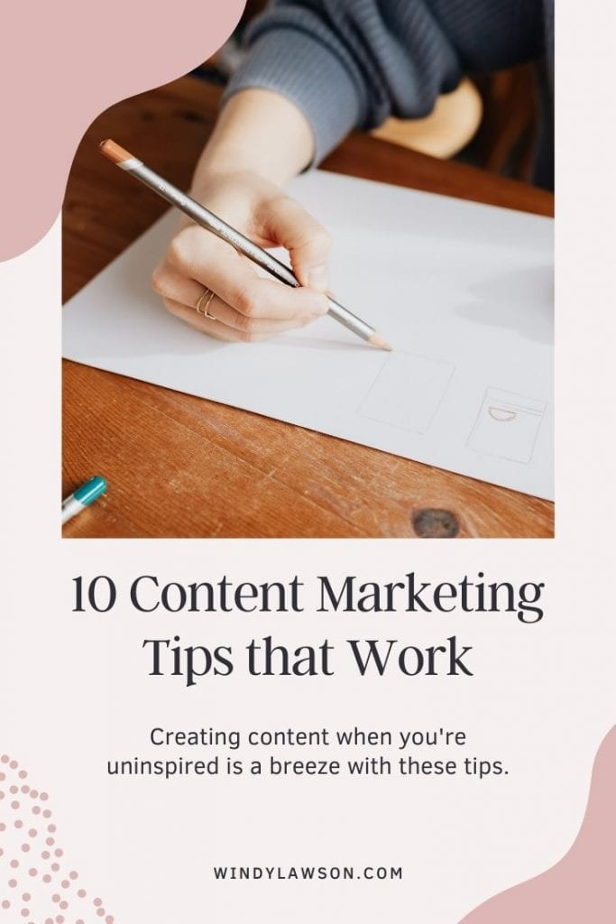 10 Content Marketing Tips that Work