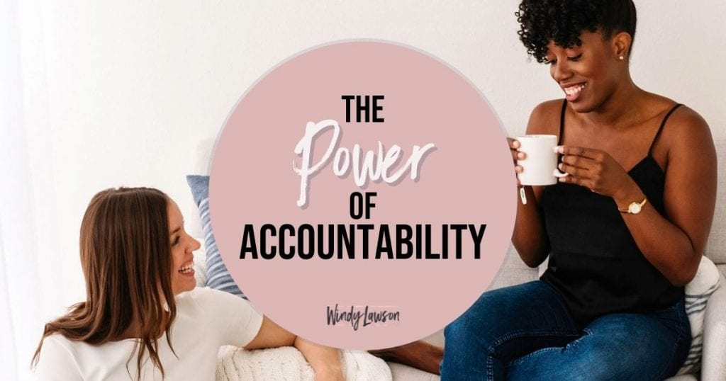 The Power of Accountability Windy Lawson