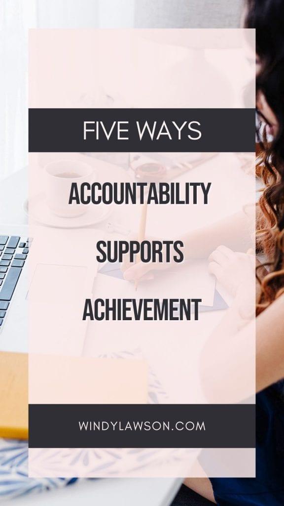 Five ways accountability supports achievement