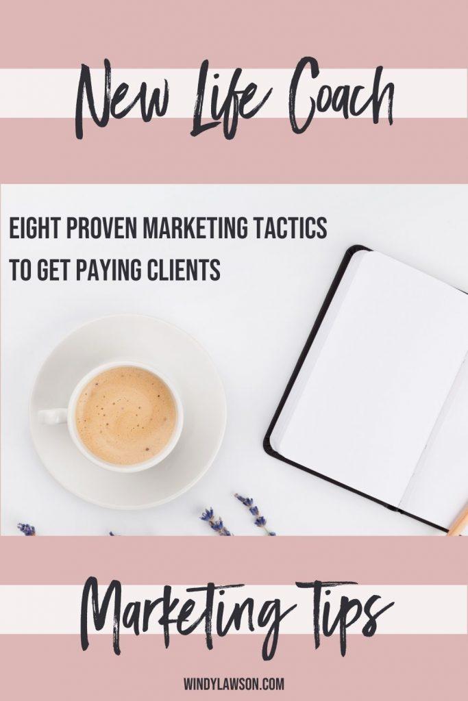 New Life Coach Marketing Tips