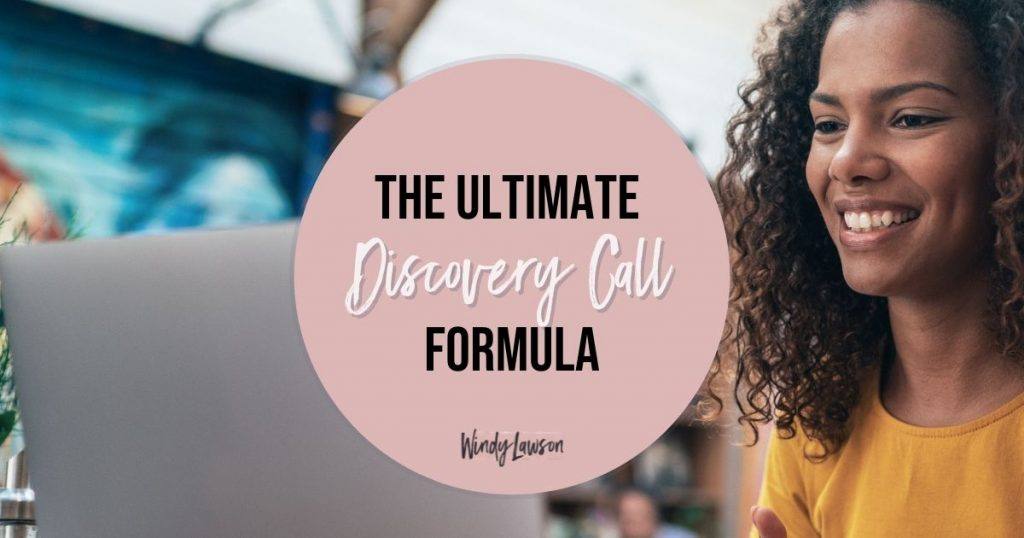 The Ultimate Discovery Call Formula