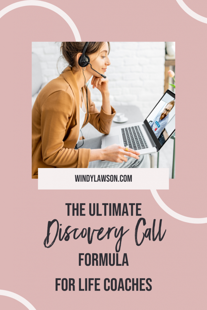 The Ultimate Discovery Call Formula for Life Coaches